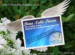 """""""Deixo-vos a paz, dou-vos a minha paz. Não vo-la dou como o mundo a dá. Não se perturbe o vosso coração, nem se atemorize!(Jo 14,27)."""""""