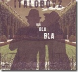 Italoboyz - Bla Bla Bla [CD ALBUM] ( Tech House )
