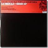 Michel CLEIS feat TOTO LA MOMPOSINA - La Mezcla Remix EP