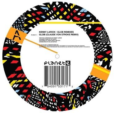 kenny larkin - glob remixes - planet e