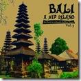 BALI 3 - A HIP ISLAND