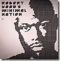 Robert Hood  - Minimal Nation (reissue)