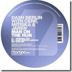 Dash Berlin With Cerf&Mitiska - Man On The Run Feat Jaren