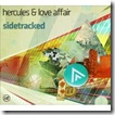 Sidetracked - HERCULES & LOVE AFFAIR