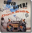 Turntablelist-Super Duper Duck Breaks