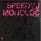 SPEEDY J Monoloc- Armstrong(Techno)
