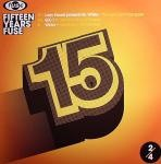 VARIOUS ARTISTS  15 YEARS FUSE SAMPLER 2-4