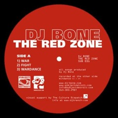 DJ BONE - The Red Zone