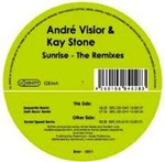 Andre Visior & Kay Stone - Sunrise (The Remixes)