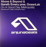 Above & Beyond & Gareth Emery pres OceanLab - On A Good Day (Metropolis)