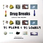DJ Flare & DJ Lonely - Drug Breaks