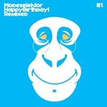 Modeselektor - Happy Birthday! (remixes)