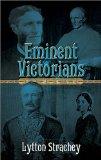 «Выдающиеся викторианцы» Литтон Стрэчи