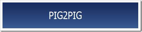 PIG2PIG