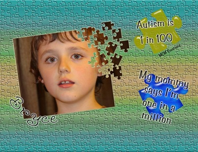 Autism is 1 in 100. My mommy says I'm one in a million.