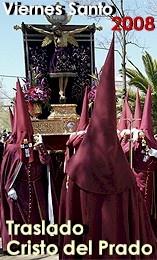 TRASLADO DEL CRISTO DEL PRADO HASTA SU ERMITA, VIERNES SANTO