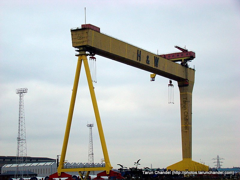Harland and Wolff Cranes Belfast, Tarun Chandel Photoblog