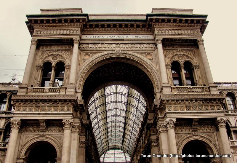 Galleria Vittorio Emanuele II Milan Triumphal Arc Milan Italy, Tarun Chandel Photoblog