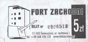 Fort Zachodni - bilet