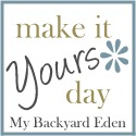Make it Yours Day!
