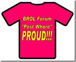 BROL Post Whore T Shirt