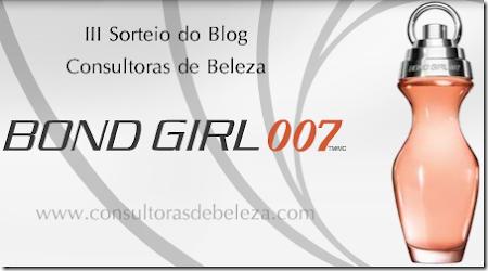 Sorteio de um Bond Girl 007 no blog Consultoras de Beleza