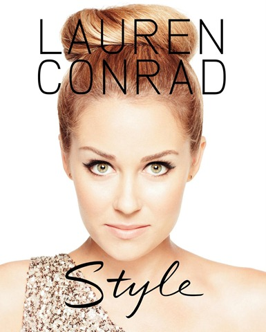 lauren conrad style tips. Lauren Conrad Style