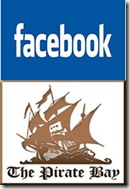 FaceBook Vs Pirate Bay