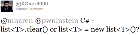 C# - list<T>.clear() or list<T> = new list<T>()?