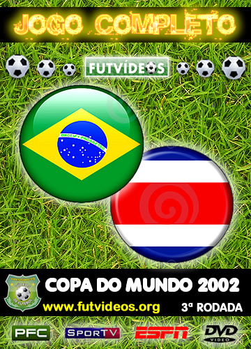 brasil 5x2 costa rica jogo completo copa do mundo 2002
