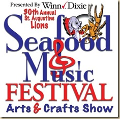 The 30th Annual St. Augustine Lions Seafood and Music Festival Arts and Crafts Show!
