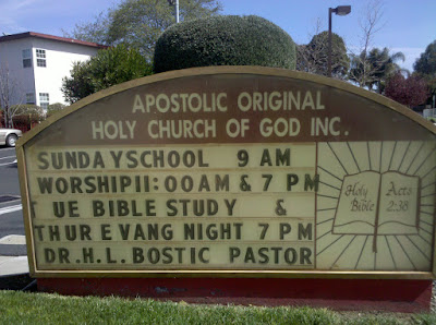 the amazing church sign: the Apostolic Original Holy Church of God, Inc