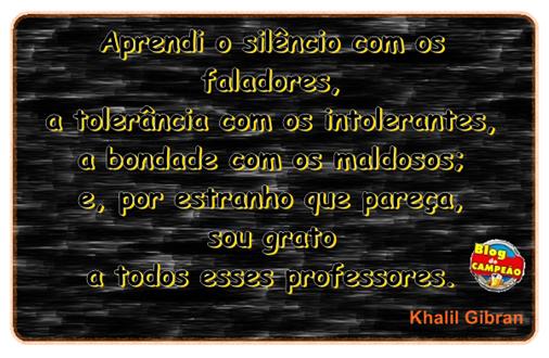 frase - khalil gibran - mensagem reflexão vida motivação