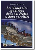 Les Monopoles syndicaux