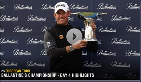 2011 Ballantine's Championship Final Round Highlights