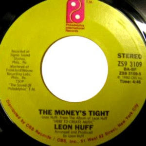 Leon Huff - Tight Money / The Money's Tight
