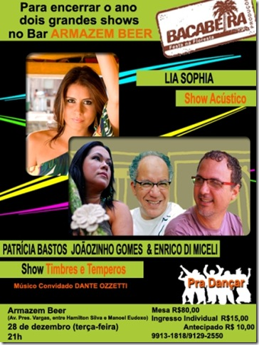 show Lia Sophia & Timbres e Temperos