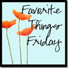 Favorite Things Fridaybig button