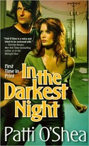 In The Darkest Night by Patti O'Shea