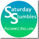 Saturday-Stumbles