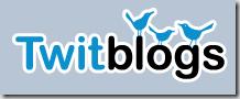 Twitblogs