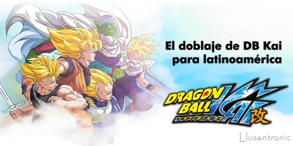 Malas Noticias para el Doblaje de Dragon Ball Kai para Latinoamerica
