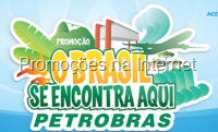 O Brasil se encontra aqui. Promoção Petrobrás.