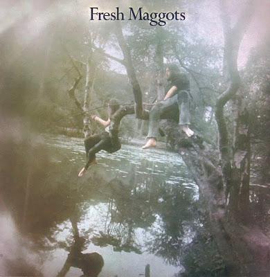 Fresh Maggots ~ 1971 ~ Fresh Maggots … Hatched