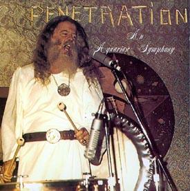 Ya Ho Wa 13 ~ 1974 ~ Penetration - An Aquarian Symphony