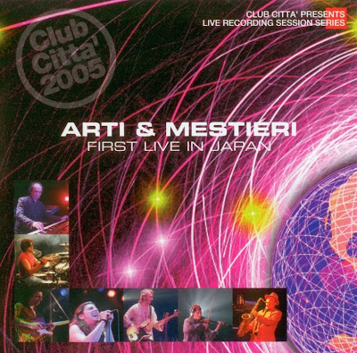 Arti & Mestieri ~ 2006 ~ First Live in Japan