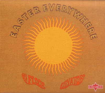 the 13th Floor Elevators ~ 1967 ~ Easter Everywhere
