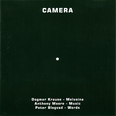 Dagmar Krause, Anthony Moore, Peter Blegvad ~ 2000 ~ Camera