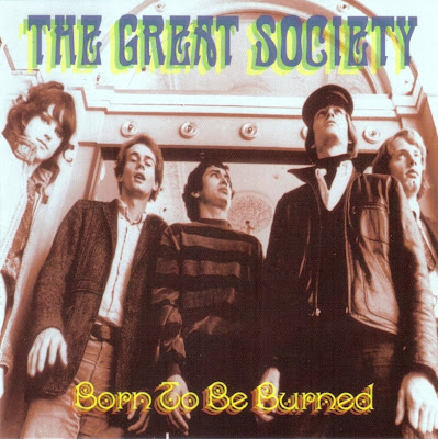 the Great Society ~ 1995 ~ Born To Be Burned