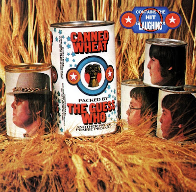 the Guess Who ~ 1969 ~ Canned Wheat